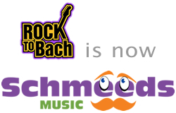Rock to Bach is now Schmeeds Music.
